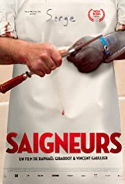 movie poster of Saigneurs