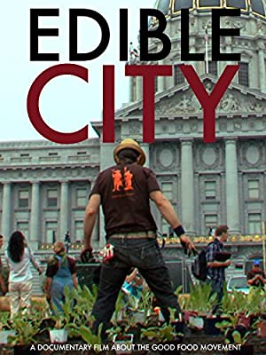 movie poster of Edible City