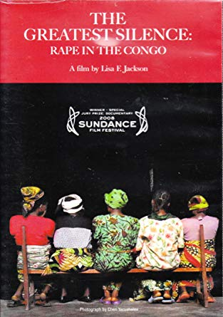 movie poster of The Greatest Silence: Rape in the Congo