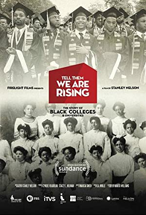movie poster of Tell Them We Are Rising: The Story of Black Colleges and Universities