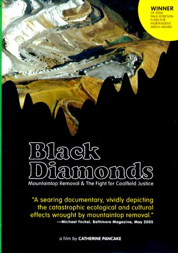 movie poster of Black Diamonds: Mountaintop Removal & the Fight for Coalfield Justice
