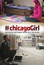 movie poster of #chicagoGirl: The Social Network Takes on a Dictator