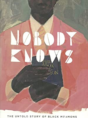 movie poster of Nobody Knows: The Untold Story of Black Mormons