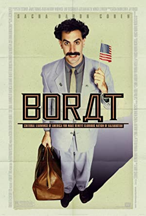 movie poster of Borat: Cultural Learnings of America for Make Benefit Glorious Nation of Kazakhstan