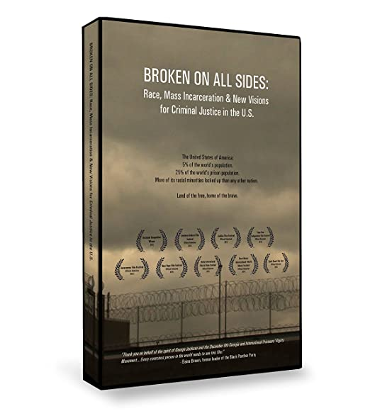movie poster of Broken on All Sides: Race, Mass Incarceration and New Visions for Criminal Justice in the U.S.
