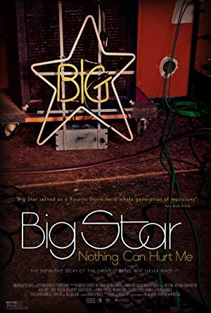 movie poster of Big Star: Nothing Can Hurt Me