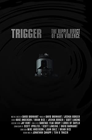 movie poster of Trigger: The Ripple Effect of Gun Violence