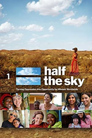 Half the Sky: Turning Oppression into Opportunity for Women
