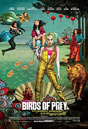 movie poster of Birds of Prey: And the Fantabulous Emancipation of One Harley Quinn