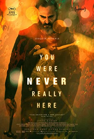 movie poster of You Were Never Really Here