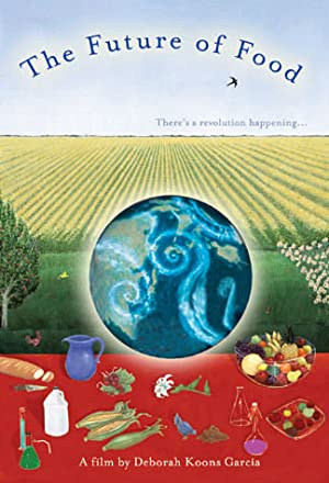 movie poster of The Future of Food
