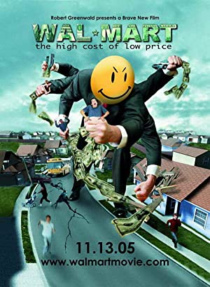 movie poster of Wal-Mart: The High Cost of Low Price