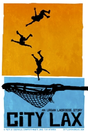 movie poster of City Lax: An Urban Lacrosse Story