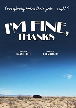 movie poster of I'm Fine, Thanks