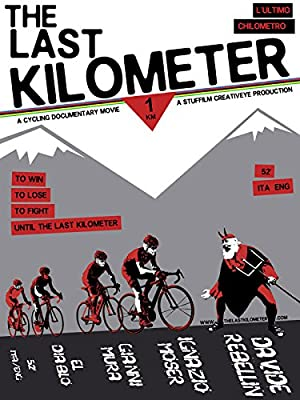 movie poster of The Last Kilometer: L'Ultimo Chilometro