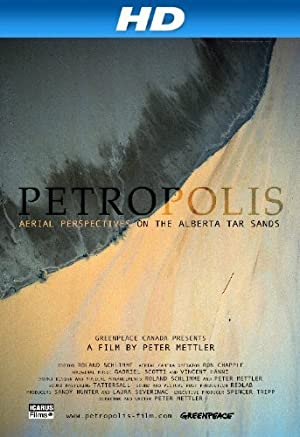 movie poster of Petropolis: Aerial Perspectives on the Alberta Tar Sands