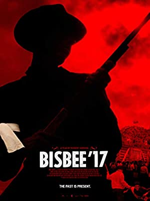 movie poster of Bisbee '17