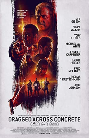 movie poster of Dragged Across Concrete