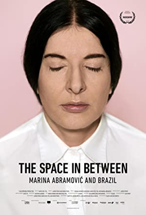 movie poster of Marina Abramovic In Brazil: The Space In Between