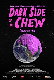 movie poster of Dark Side of the Chew